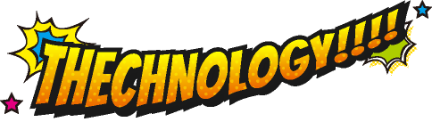 THECHNOLOGY!!!!